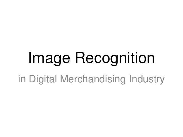 Image Recognitionin Digital Merchandising Industry