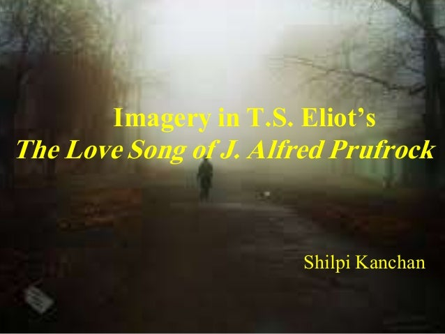 fragmentation in the lovesong of j alfred prufrock