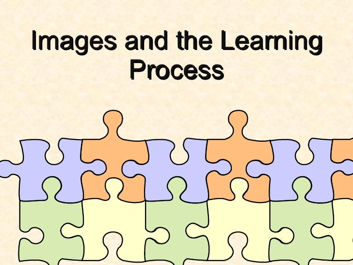 Images and the Learning Process