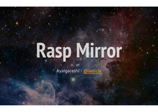 Rasp Mirror'  ' Aya  garashi'- @ladicle H