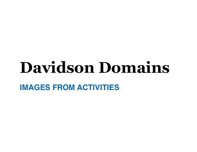 Davidson Domains IMAGES FROM ACTIVITIES