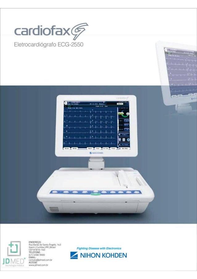Eletrocardiografo ECG-2550     ENDEREC0: ,   Rim Bariio do Sarita Angelo,  143 Xaxim    Curitiba 1 OR    Brasil  CU' 81810...