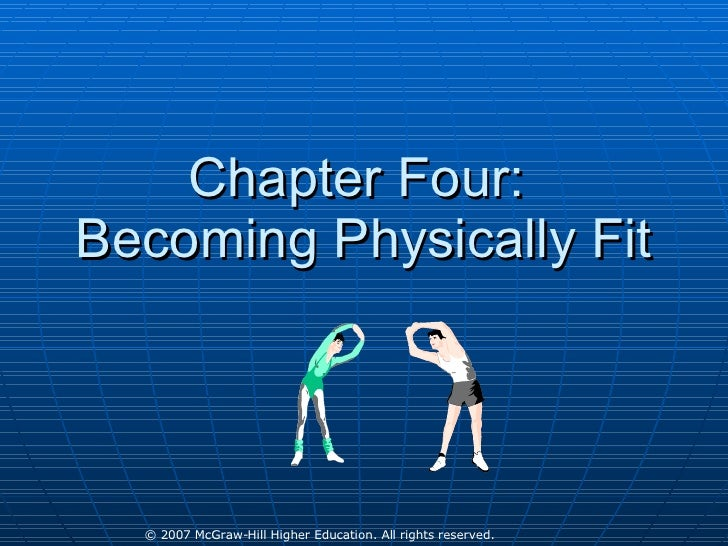 Chapter Four:  Becoming Physically Fit