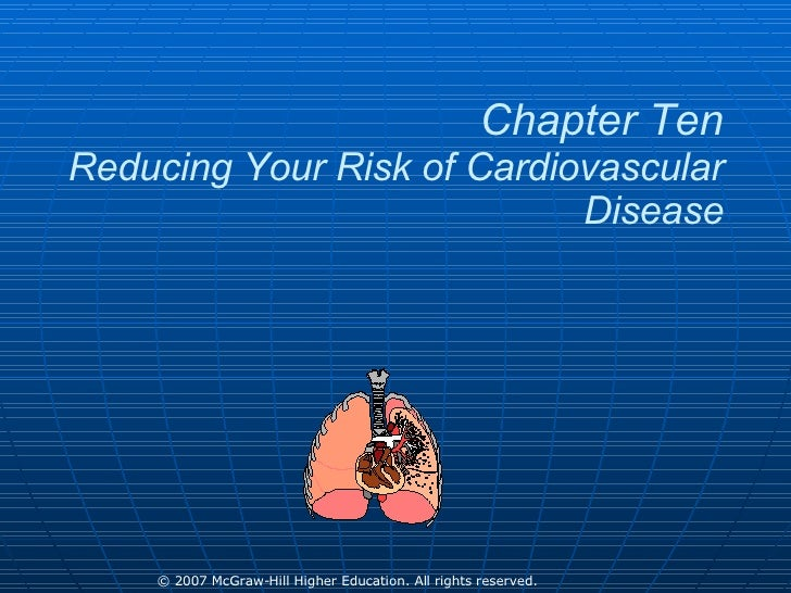 Chapter Ten Reducing Your Risk of Cardiovascular Disease
