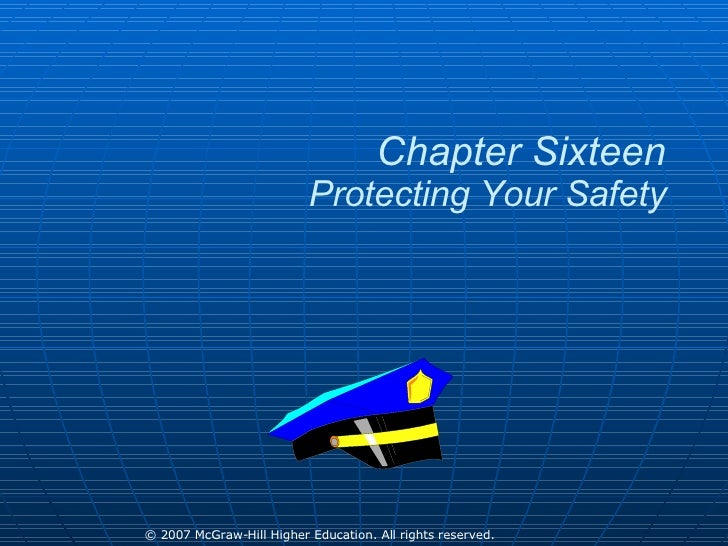 Chapter Sixteen Protecting Your Safety