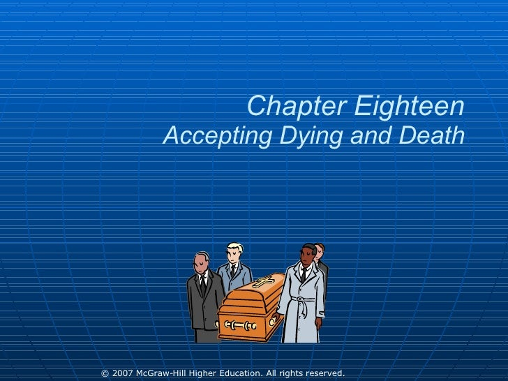 Chapter Eighteen Accepting Dying and Death