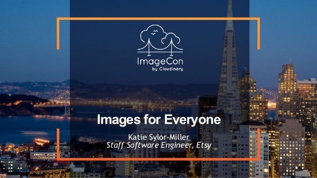 Images for Everyone Katie Sylor-Miller