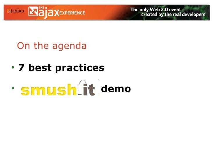 On the agenda <ul><li>7 best practices </li></ul><ul><li>demo </li></ul>