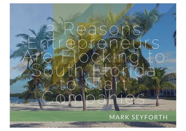 3 Reasons Entrepreneurs are Flocking to South Florida to Start Companies
