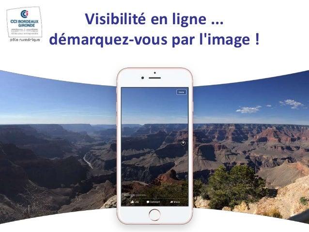 Visibilité en ligne ... démarquez-vous par l'image !