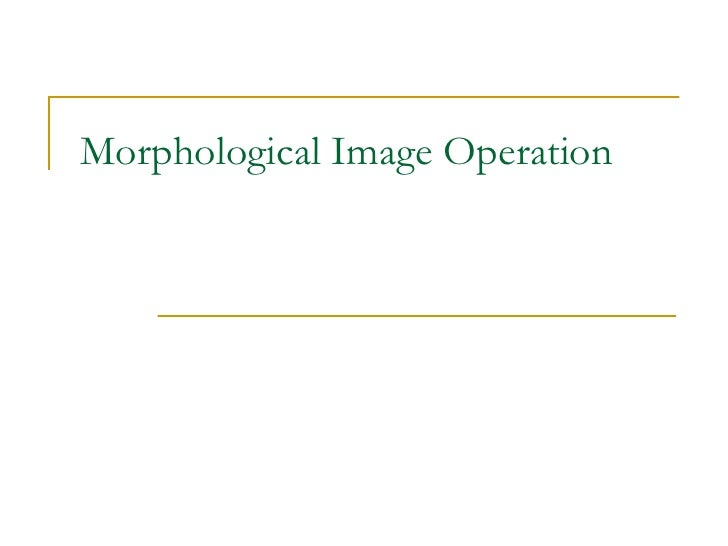 Morphological Image Operation