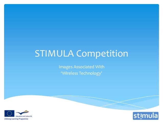 STIMULA Competition    Images Associated With     'Wireless Technology'