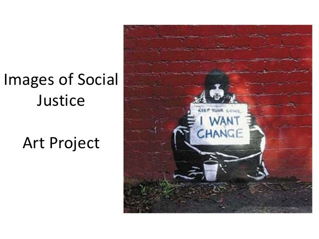 Images of Social Justice Art Project