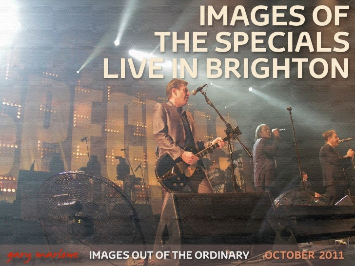 IMAGES OF                        THE SPECIALS                     LIVE IN BRIGHTON    gary marlowe   IMAGES OUT OF THE OR...