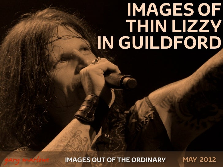 IMAGES OF                               THIN LIZZY                           IN GUILDFORD