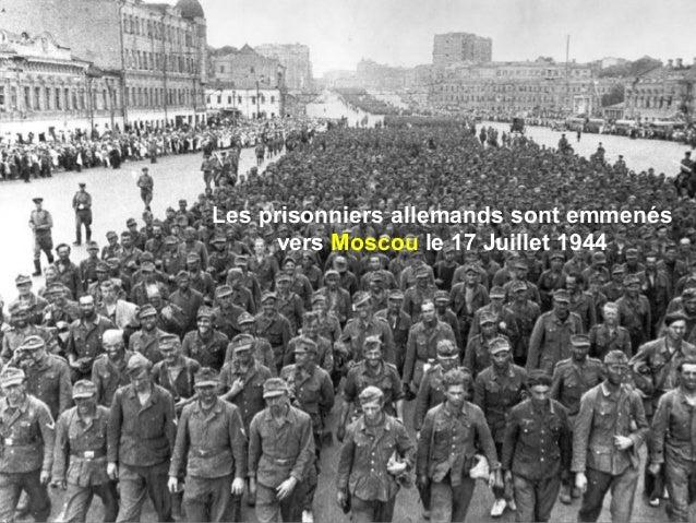Les prisonniers allemands sont emmenés vers Moscou le 17 Juillet 1944