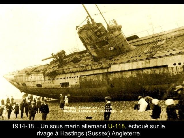 1914-18…Un sous marin allemand U-118, échoué sur le rivage à Hastings (Sussex) Angleterre