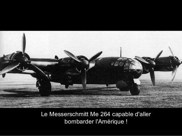 Le Messerschmitt Me 264 capable d'aller bombarder l'Amérique !
