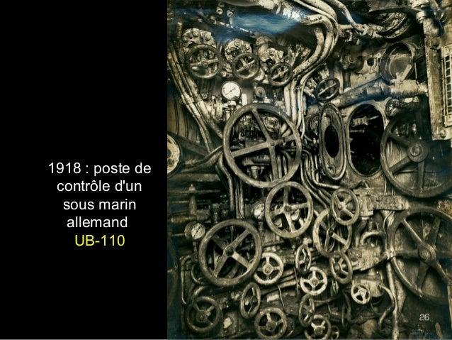 1918 : poste de contrôle d'un sous marin allemand UB-110