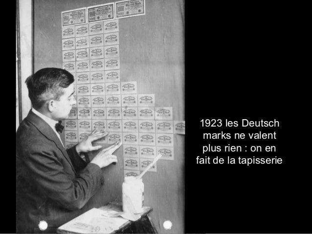 1923 les Deutsch marks ne valent plus rien : on en fait de la tapisserie