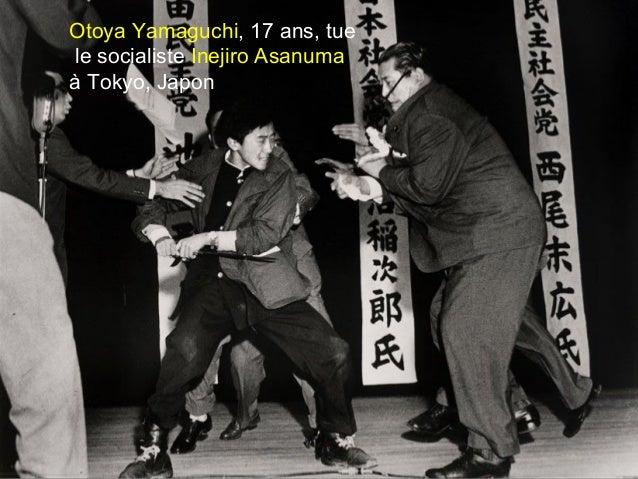 Otoya Yamaguchi, 17 ans, tue le socialiste Inejiro Asanuma à Tokyo, Japon