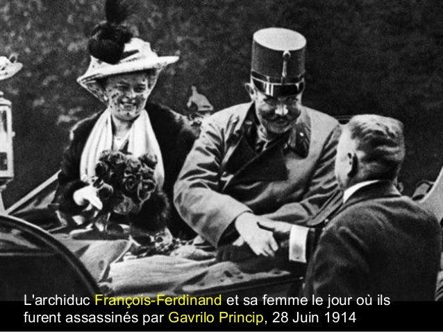 L'archiduc François-Ferdinand et sa femme le jour où ils furent assassinés par Gavrilo Princip, 28 Juin 1914