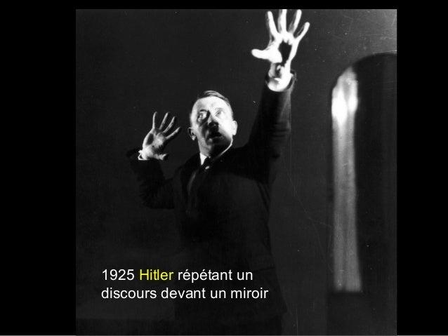 1925 Hitler répétant un discours devant un miroir
