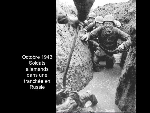 Octobre 1943 Soldats allemands dans une tranchée en Russie