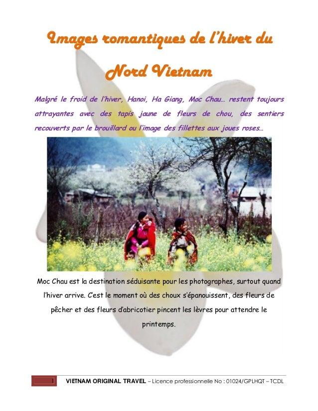 Images romantiques de l'hiver du Nord Vietnam Malgré le froid de l'hiver, Hanoi, Ha Giang, Moc Chau… restent toujours attr...
