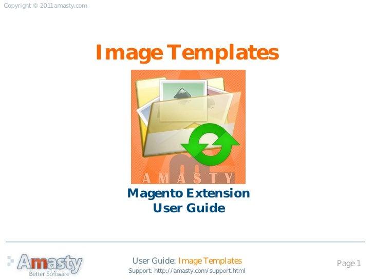 Copyright © 2011 amasty.com                              Image Templates                                Magento Extension ...