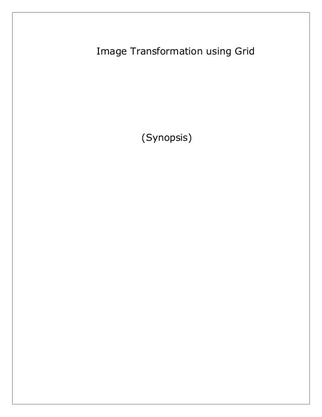 Image Transformation using Grid  (Synopsis)
