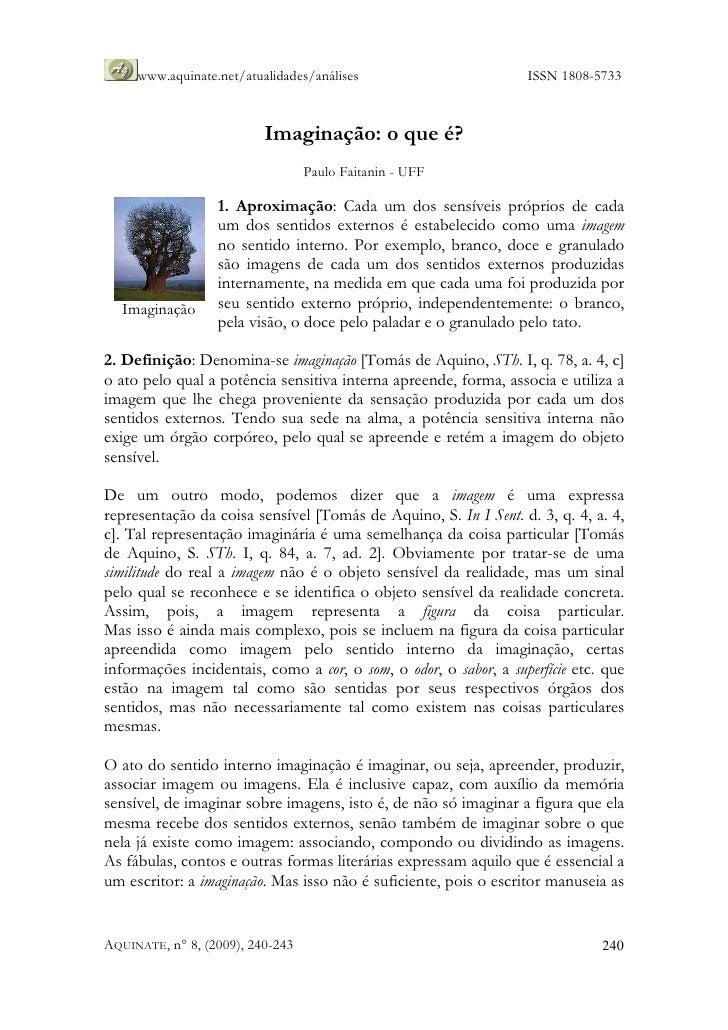 www.aquinate.net/atualidades/análises                        ISSN 1808-5733                              Imaginação: o que...