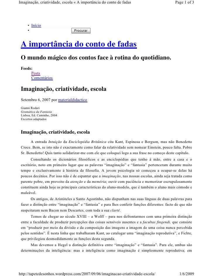 Imaginação, criatividade, escola « A importância do conto de fadas                               Page 1 of 3          • In...