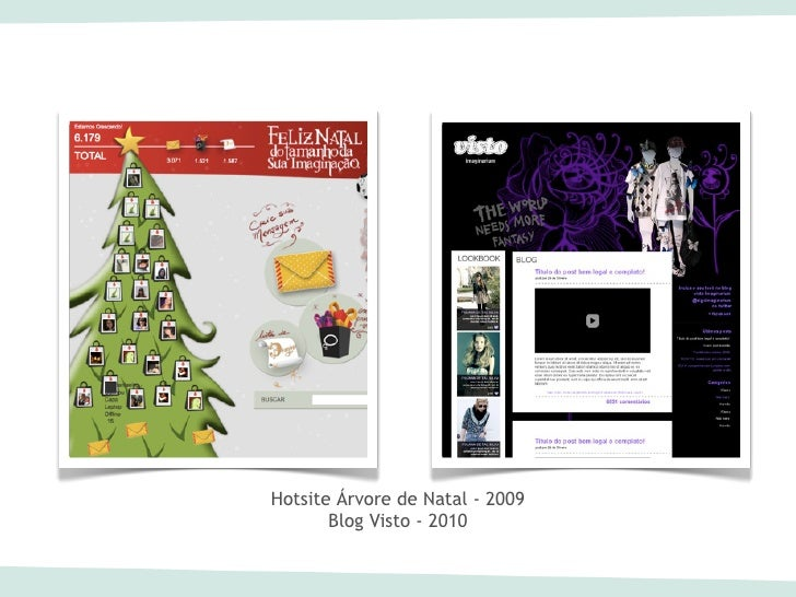 Hotsite Árvore de Natal - 2009       Blog Visto - 2010