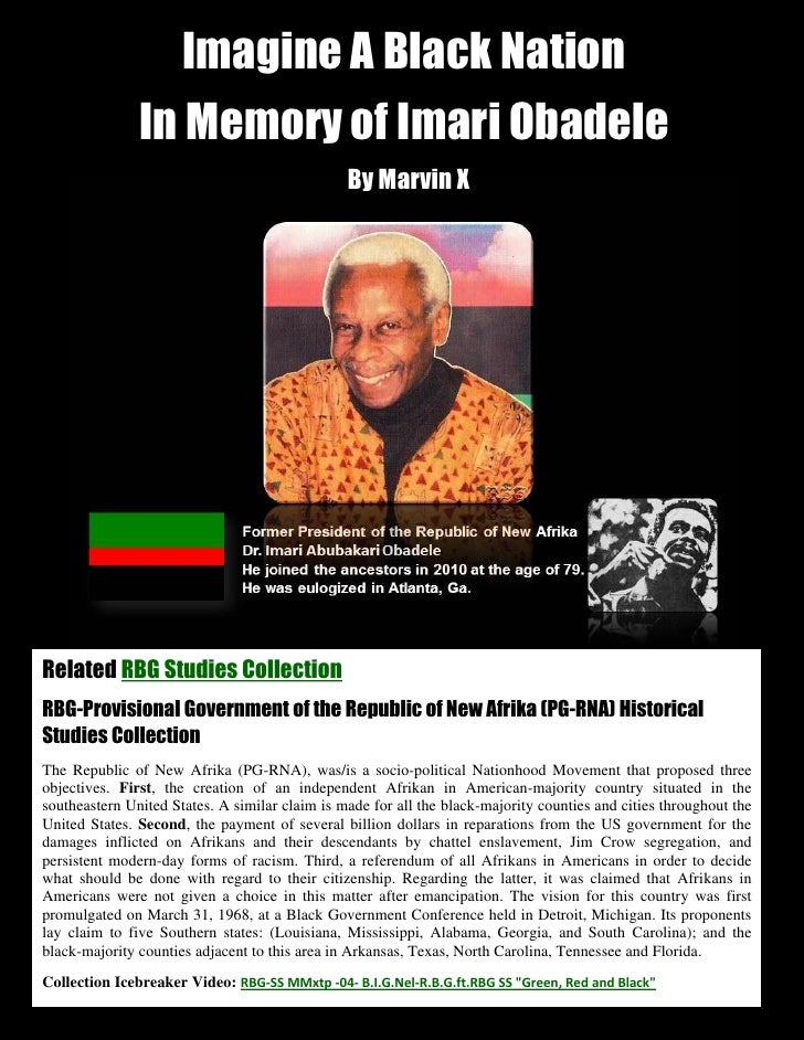 Imagine A Black Nation               In Memory of Imari Obadele                                                By Marvin X...