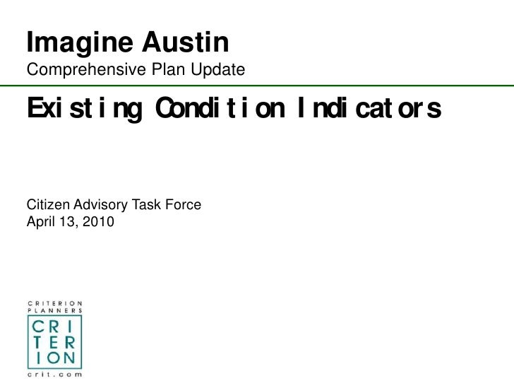 Imagine Austin <br />Comprehensive Plan Update<br />Existing Condition Indicators<br />Citizen Advisory Task Force<br />Ap...