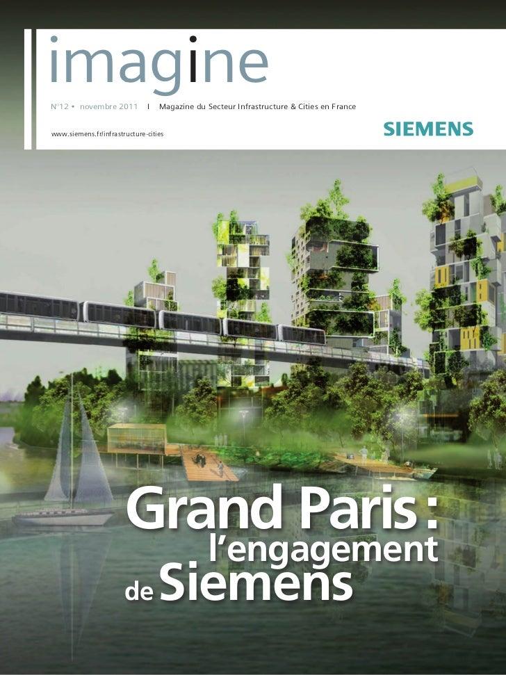 s    imagine    N°12 • novembre 2011          I   Magazine du Secteur Infrastructure & Cities en France    www.siemens.fr/...