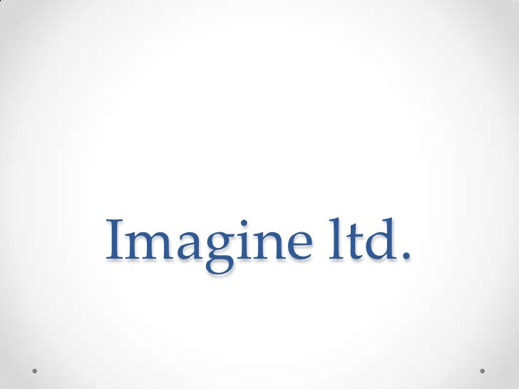 Imagine ltd.<br />