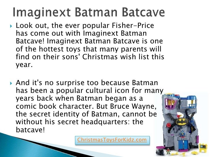    Look out, the ever popular Fisher-Price    has come out with Imaginext Batman    Batcave! Imaginext Batman Batcave is ...