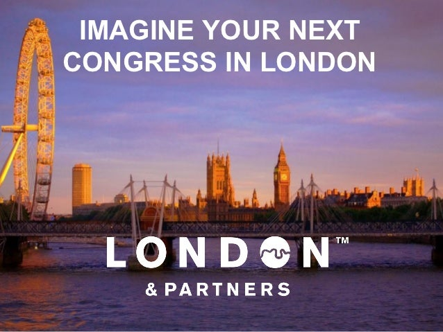 IMAGINE YOUR NEXTCONGRESS IN LONDON