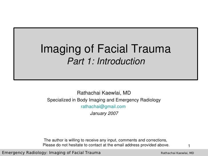 ImagingofFacialTrauma                                Part1:Introduction                                       Rathach...