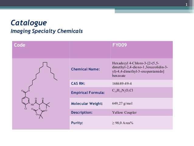 1CatalogueImaging Specialty Chemicals Code                                                     FY009                      ...