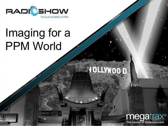 Imaging for a PPM World