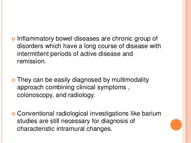 the characteristics of inflammatory bowel disease a group of chronic disorders Thyroid disorders in patients with inflammatory bowel diseases analyzed patients and control group were diagnosed as having hyperthyroidism, hypothyroidism, subclinical hy.