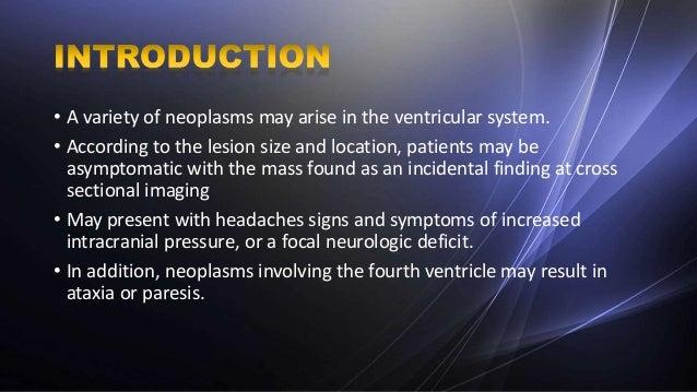 IMAGING OF INTRAVENTRICULAR TUMORS  Slide 2