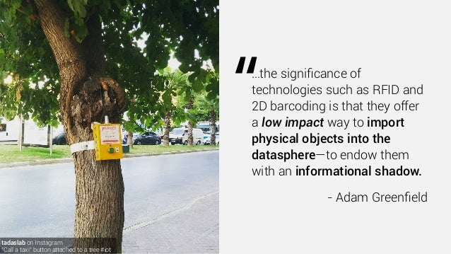 """tadaslab on Instagram """"Call a taxi"""" button attached to a tree #iot """"…the significance of technologies such as RFID and 2D b..."""
