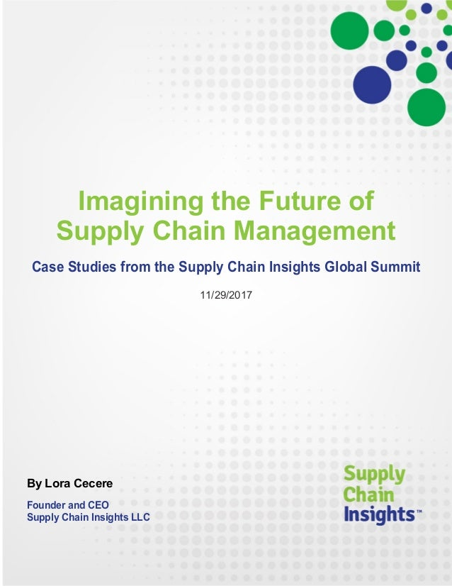 Imagining the Future of Supply Chain Management - report - 29 NOV 2017