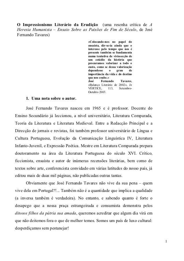 O Impressionismo Literário da Erudição (uma resenha crítica de A Heresia Humanista – Ensaio Sobre as Paixões de Fim de Séc...