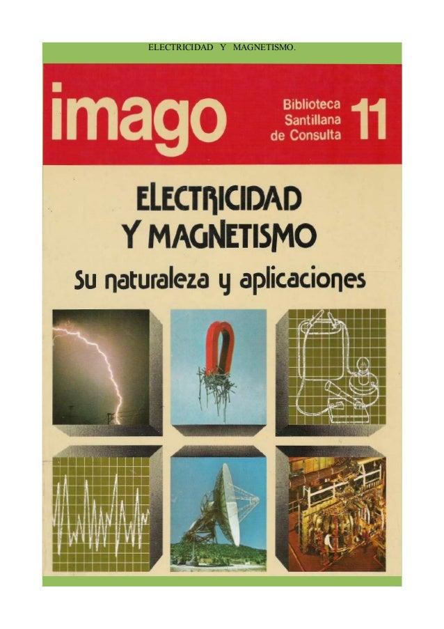 Imago biblioteca santillana 11 electricidad y magnetismo
