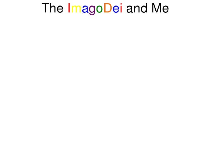 The ImagoDei and Me<br />